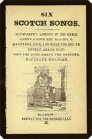 Chapbook: 6 Scotch Songs Pr. for the Booksellers, 1840